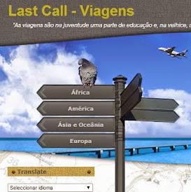 LAST CALL - VIAGENS