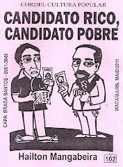 Cordel: Candidato Rico, Candidato Pobre, nº 102. Maio/2011