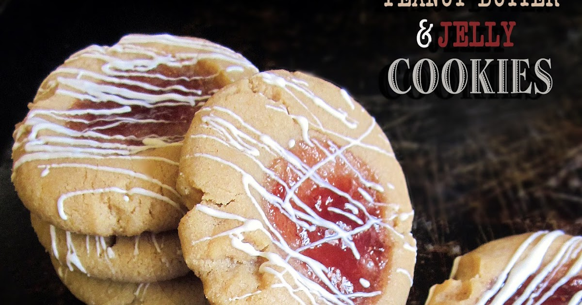 Diddles and Dumplings: Peanut Butter & Jelly Cookies