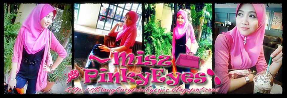 Misz Pinky Eyes