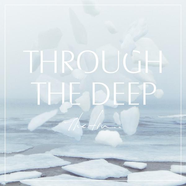 [Album] The fin. – Through The Deep (2016.03.16/MP3/RAR)