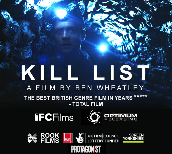 Kill List - A Film by Ben Wheatley