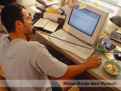 mitos kerja dari rumah