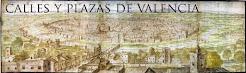 CALLES Y PLAZAS DE VALENCIA