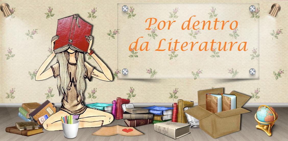 Por dentro da Literatura