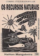 Cordel: Os Recursos Naturais. nº 108. Outubro/2011