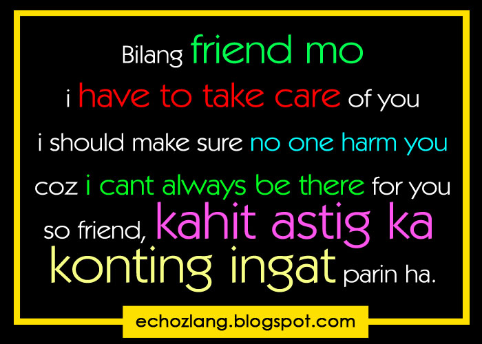 Tagalog Quotes About Friendship Brilliant Friendship Quotes Tagalog Photograph  Friend Kahit Astig Ka