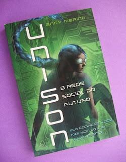 Unison: A Rede Social do Futuro, de Andy Marino