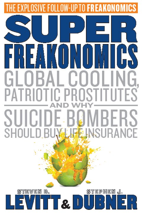 """freak economics Economists freakonomics lashes out at the entire world from the olympus of  economics my response is an outline of """"my new book""""—freak."""