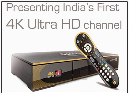Videocon D2H launched India's First 4K UHD Set-Top Box and TV Channel