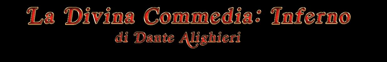 """""""La Divina Commedia: Inferno"""" di Dante Alighieri"""