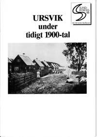 Läs om Lilla Ursviks historia