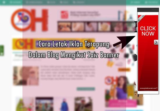 Cara Letak Iklan Terapung Ikut Saiz Banner