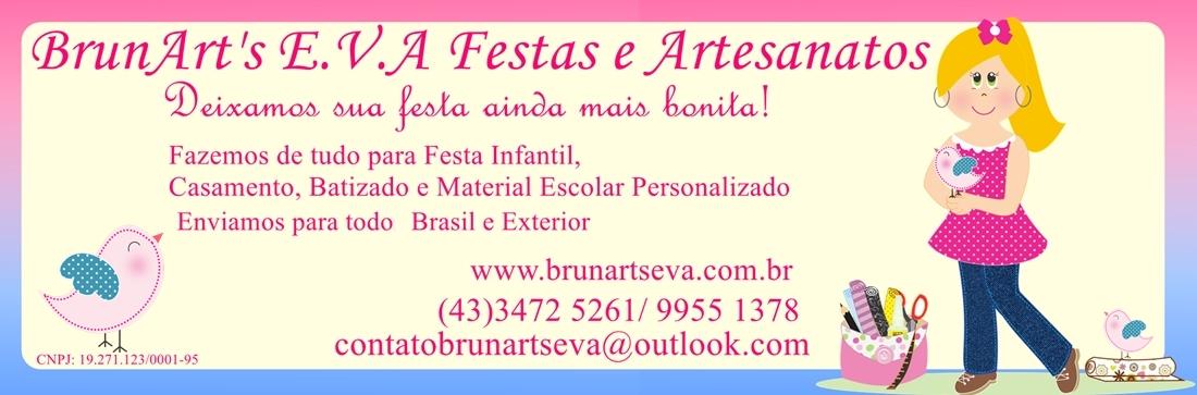 BrunArt's E.V.A Festas e Artesanato