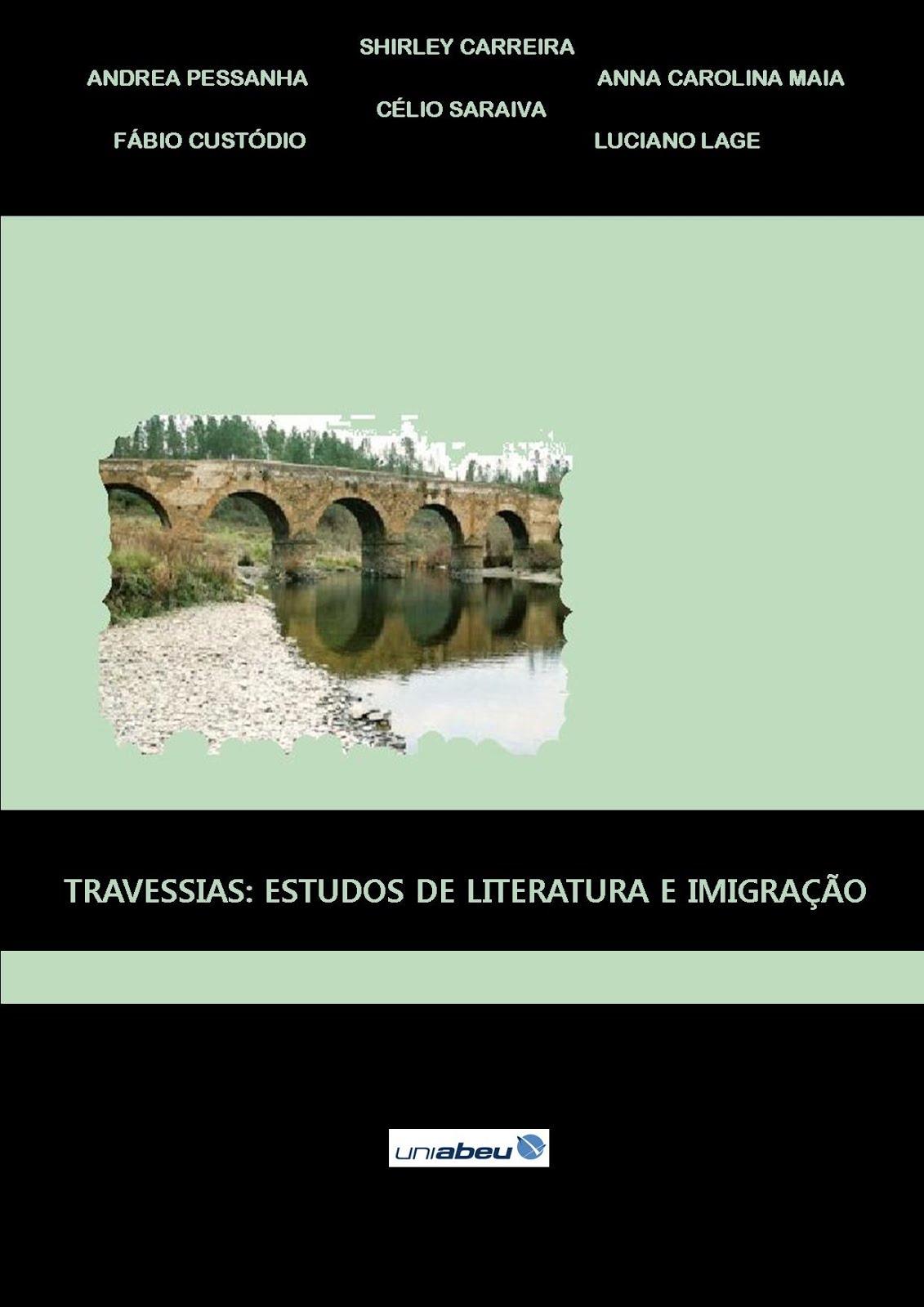 Travessias: estudos de literatura e imigração