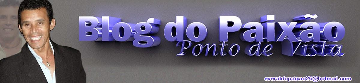 Blog do Paixão / Ponto de Vista