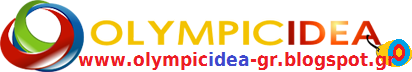 Olympic Idea ΟΛΥΜΠΙΑΚΗ ΙΔΕΑ OLYMPICIDEA olimpiaki idea