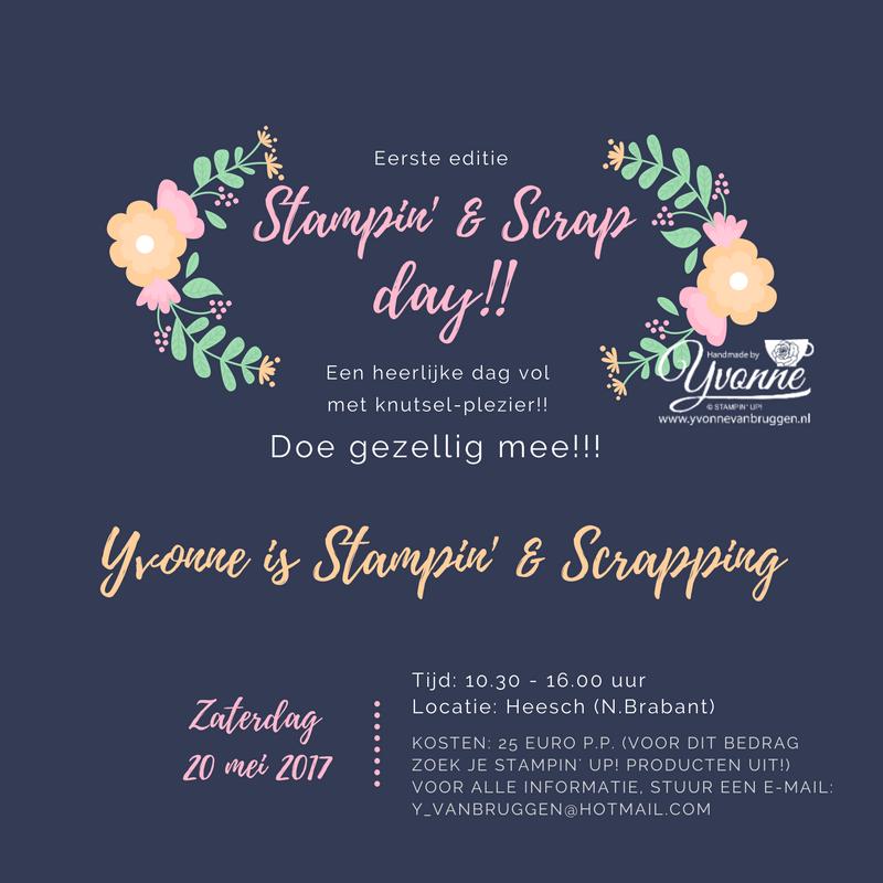 De 1e Stampin' & Scrap-Dag!!