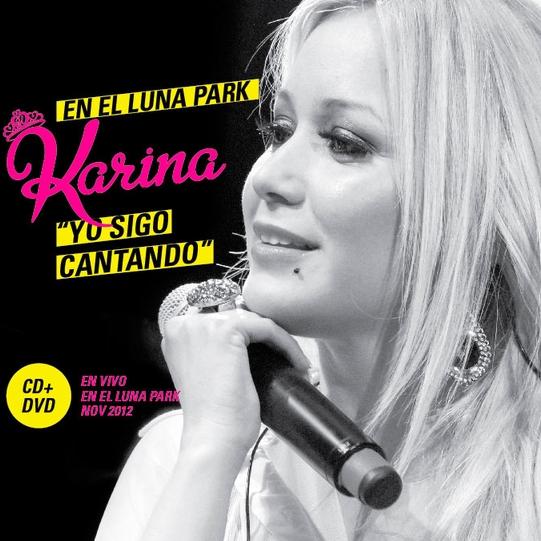 Karina yo sigo cantando Luna Park