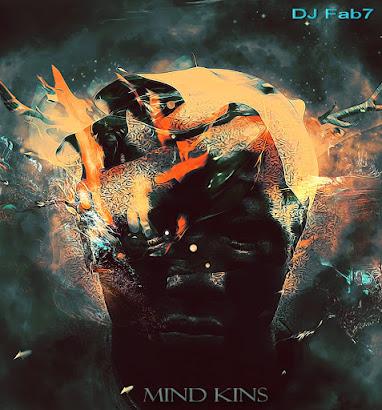 DJ Fab7 - Mind Kins (2016)