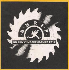 BHRIF BH rocks 2 ! - um dos primeiros da cena independente brasileira