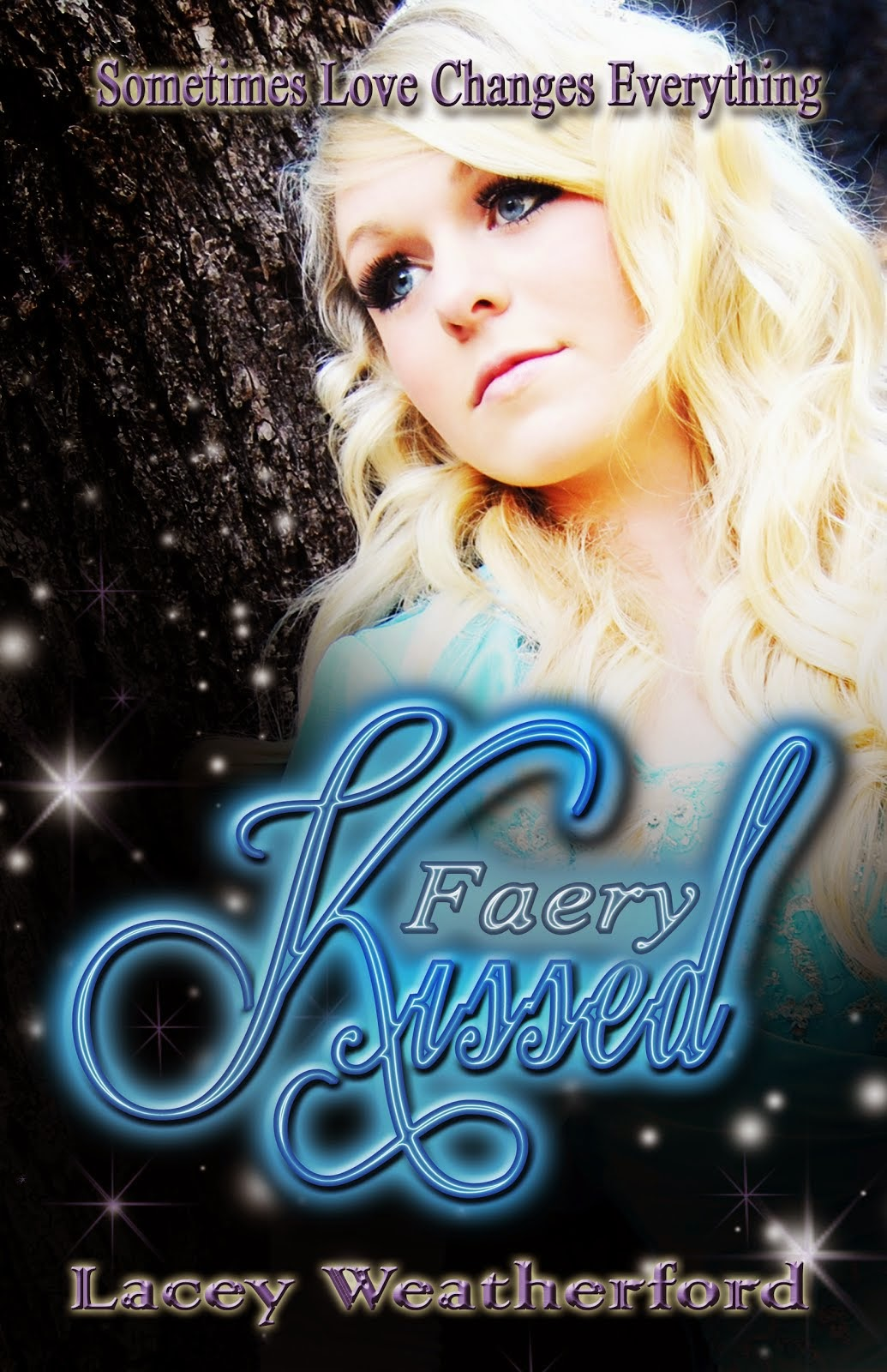 Faery Kissed
