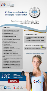 7º Congresso Brasileiro de Educação Física da FIEP - Conexão Brasil Saúde