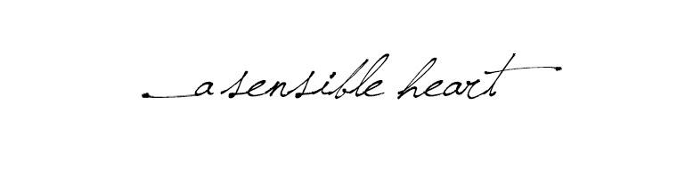 A Sensible Heart