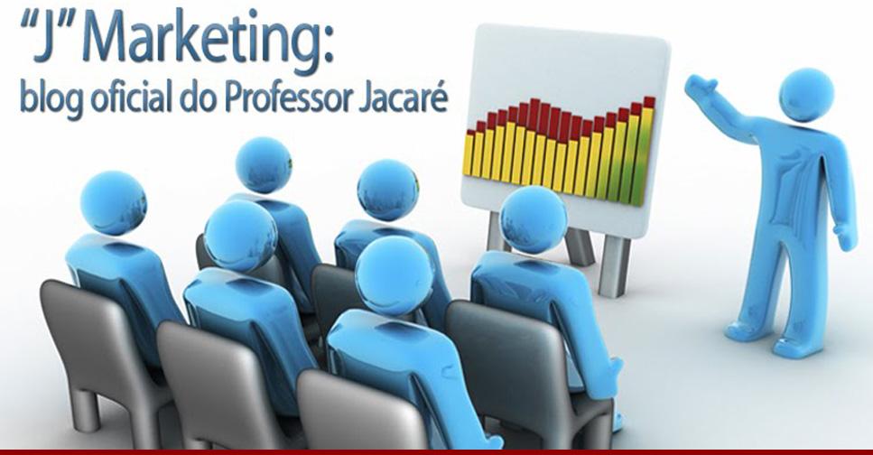 """""""J"""" Marketing - Alírio Nogueira - professor Jacaré - Curso de Administração Uberlandia - marketing"""