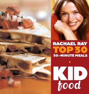 Kid Food Rachael Ray S Top  Minutes Meals