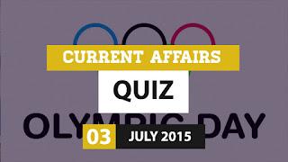 Current Affairs Quiz 3 July 2015