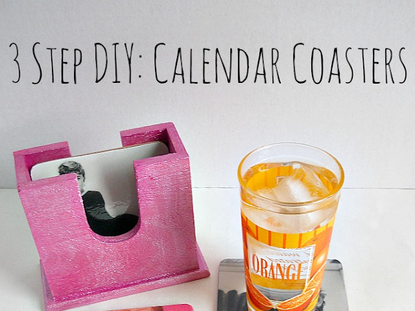 3 Step DIY: Calendar Coasters