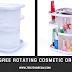 Make Up Storage Tips - 360 Degree Rotating Cosmetic Organizer
