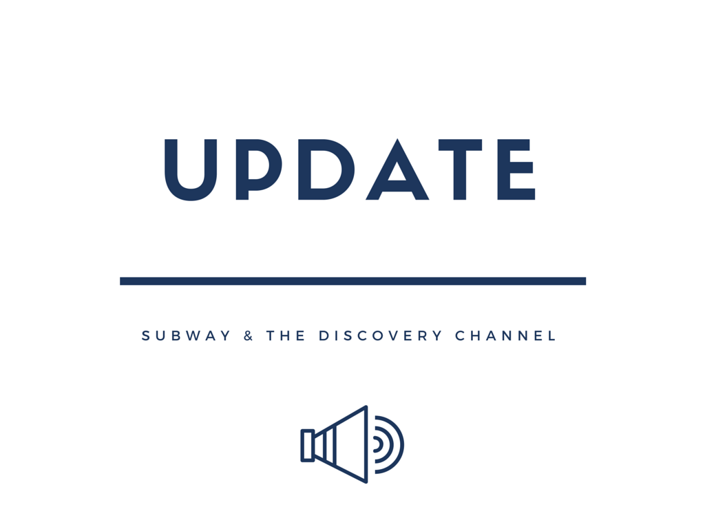 Update: Subway & The Discovery Channel | Ses Rêveries