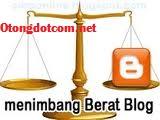 Cara mengetahui berat blog   loading blog