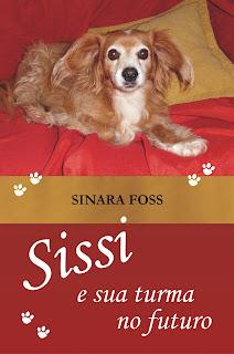 Capa do livro Sissi e sua turma no futuro, de Sinara Foss