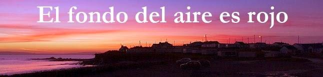 El Fondo del Aire es Rojo