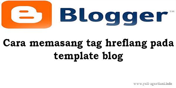 Memasang tag hreflang pada template blog