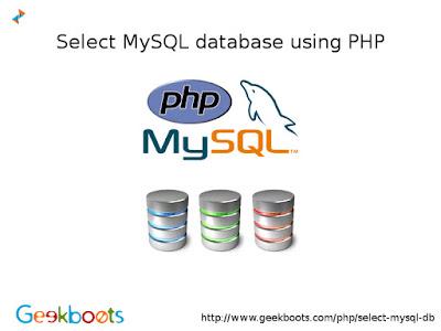 http://www.geekboots.com/php/select-mysql-db