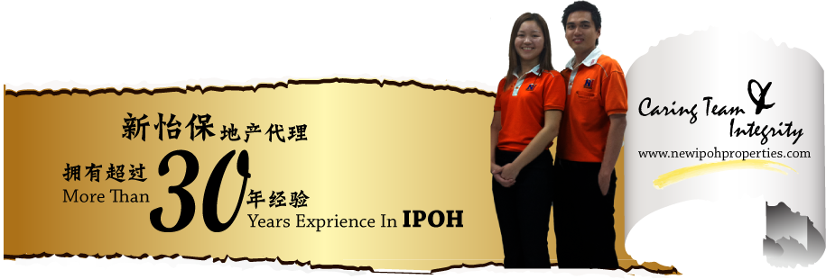 Ipoh Real Estate Agent-House, Shop, Land In IPOH