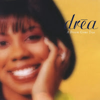 Drea - A Dream Come True (1999)