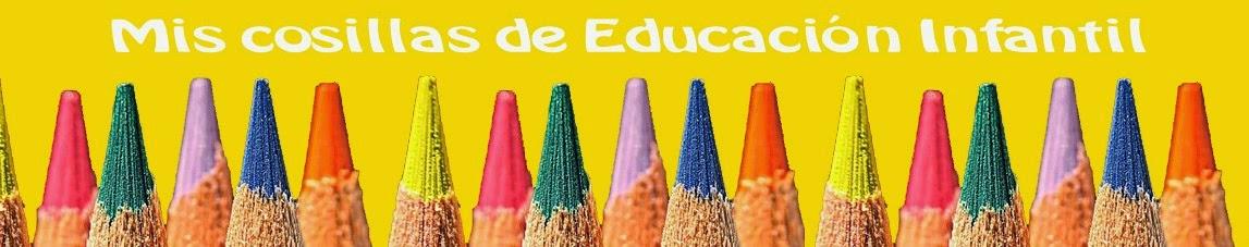 Mis cosillas de Educación Infantil