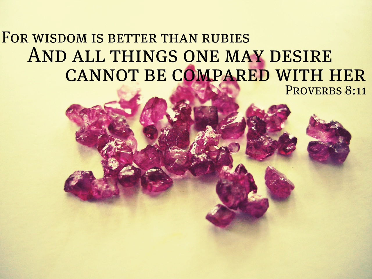 Day After Day Wisdom Is Better Than Rubies