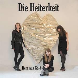 Die Heiterkeit - Herz aus Gold