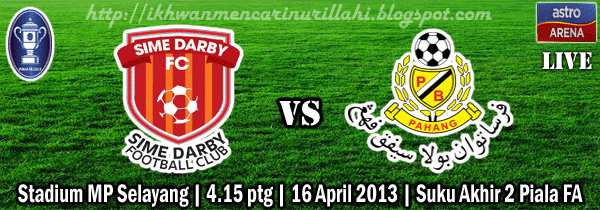Live Streaming Sime Darby vs Pahang 16 April 2013 - Piala FA 2013