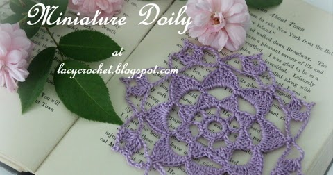 Free Crochet Patterns For Mini Doilies : Lacy Crochet: Miniature Doily, My Free Pattern