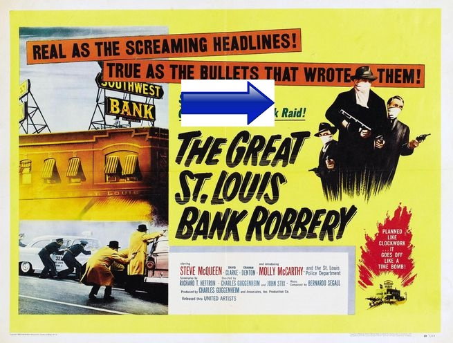 http://steve-mcqueen.blogspot.com.es/2016/01/the-great-st-louis-bank-robbery-1959.html