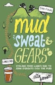 Mud, Sweat and Gears