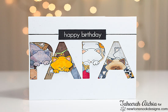 Cat birthday card for Papa by Taheerah Atchia using Newton's Nook Designs Stamps