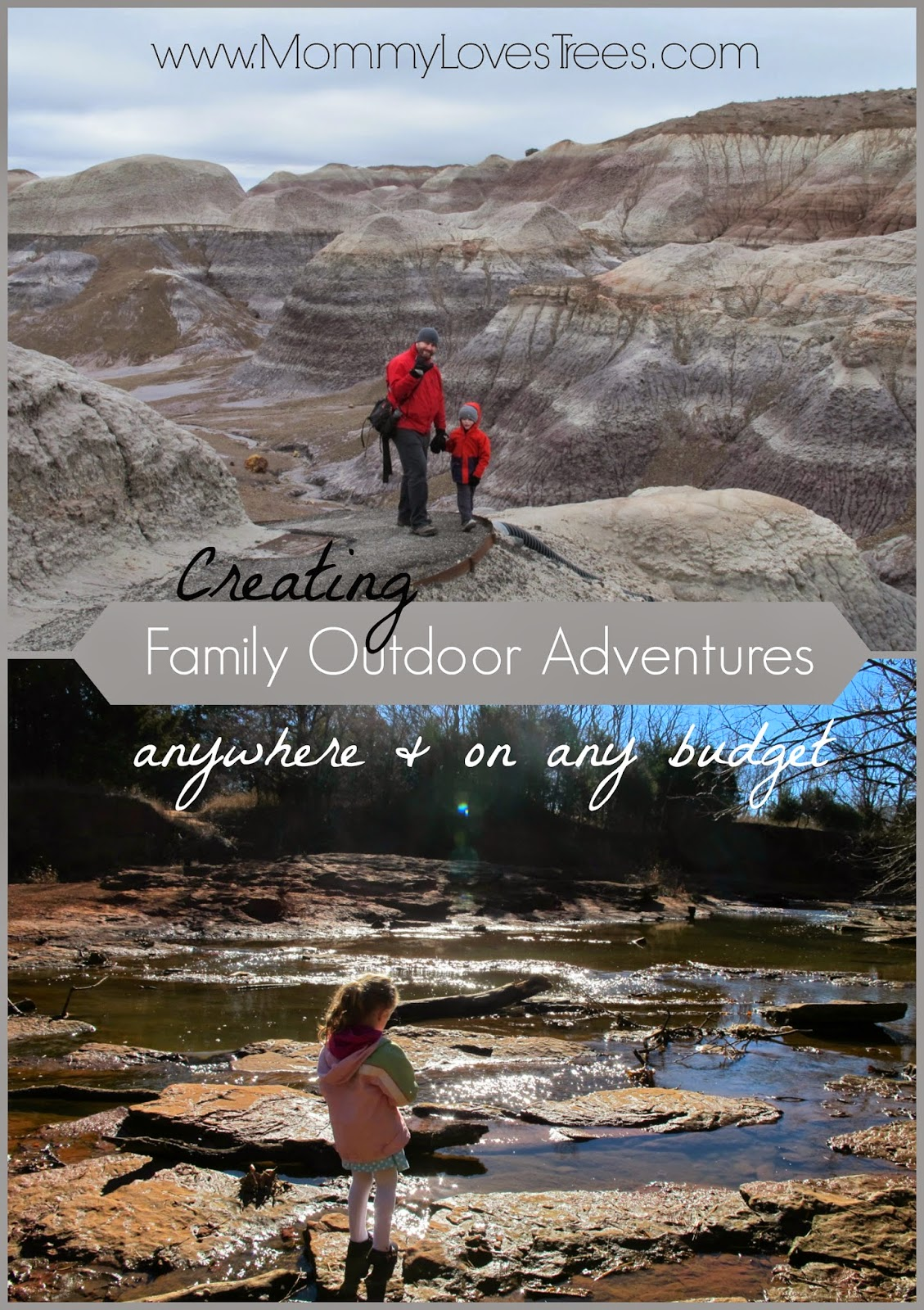 Tips For Family Outdoor Adventures Anywhere & On A Budget